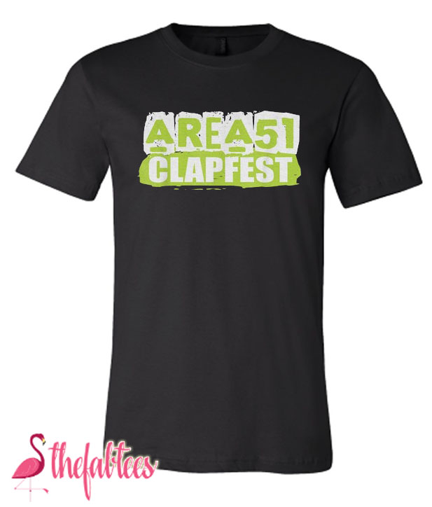Area 51 Clapfest Clap Alien Cheeks Fabulous