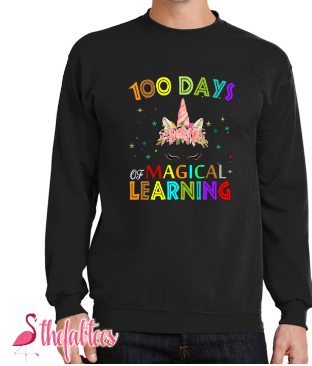 100 days of school design Fabulous Sweatshirt