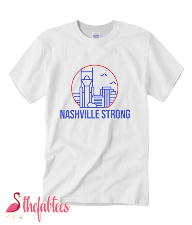 Nashville Strong Benefit Fabulous T Shirt