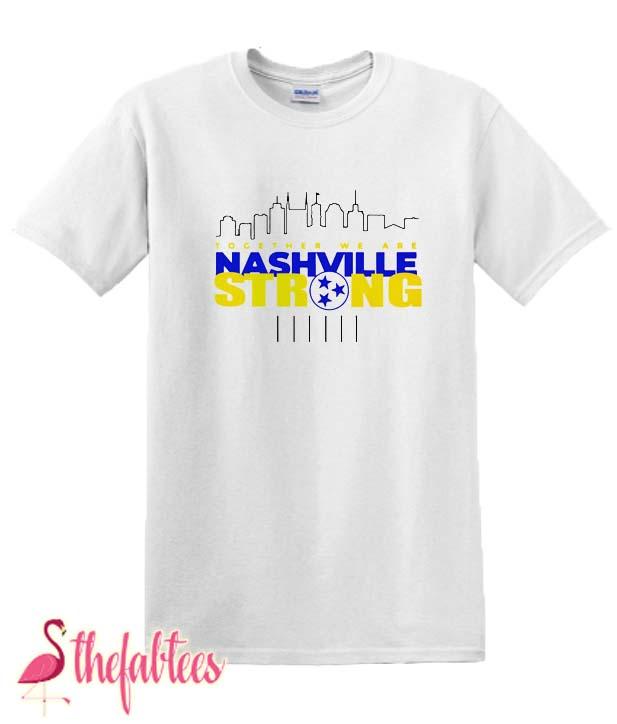 Nashville Strong Casual Fabulous T Shirt