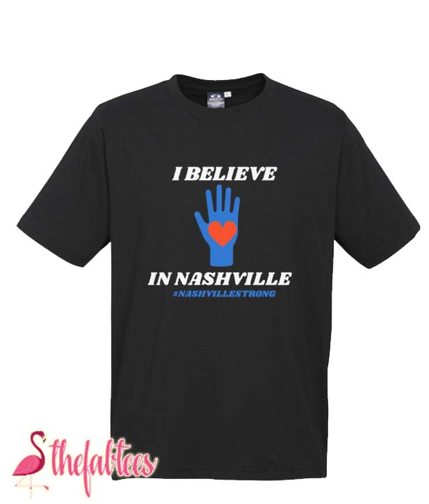 Nashville strong Fabulous T Shirt