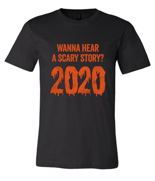 Funny Scary Story 2020 Halloween Fabulous T-Shirt